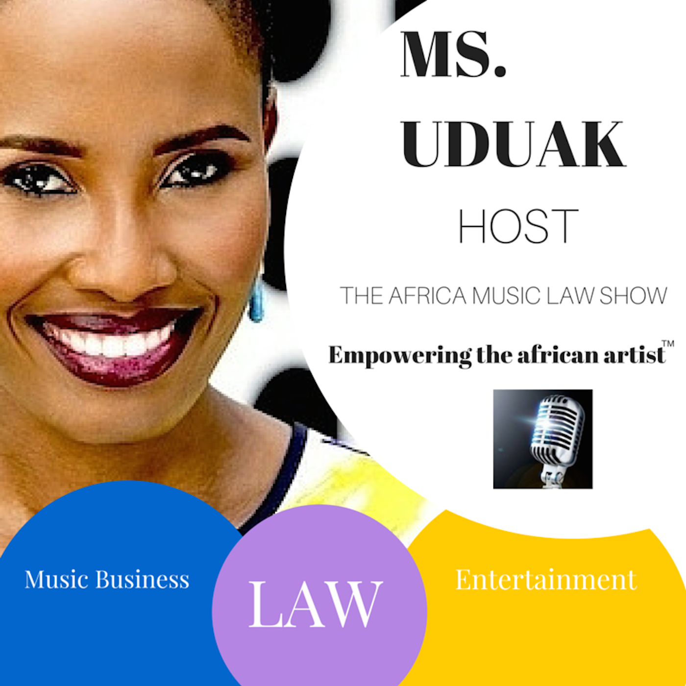 The Africa Music Law Show with Ms. Uduak | Music Business &  Entertainment Law