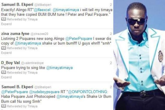 Timaya Retweets P Square Theft Allegations - P-Square Accused of Song Theft - IROKO Caught in Middle of Digitally Licensed Timaya 'Bum Bum'  v. P-Square's Alingo Songs