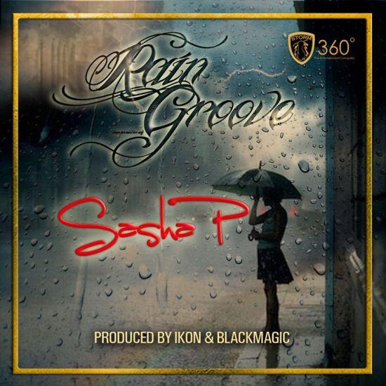 Sasha P Raingroove