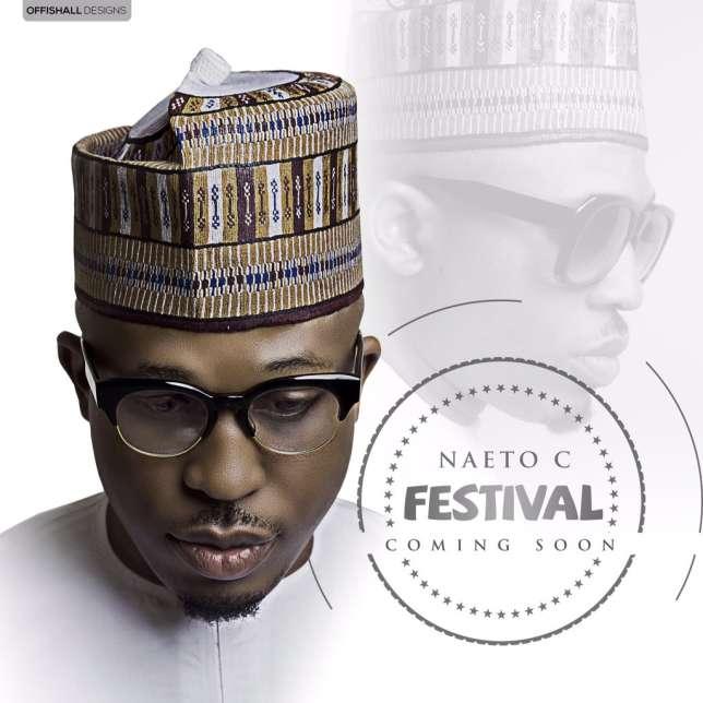 Naeto C Festival