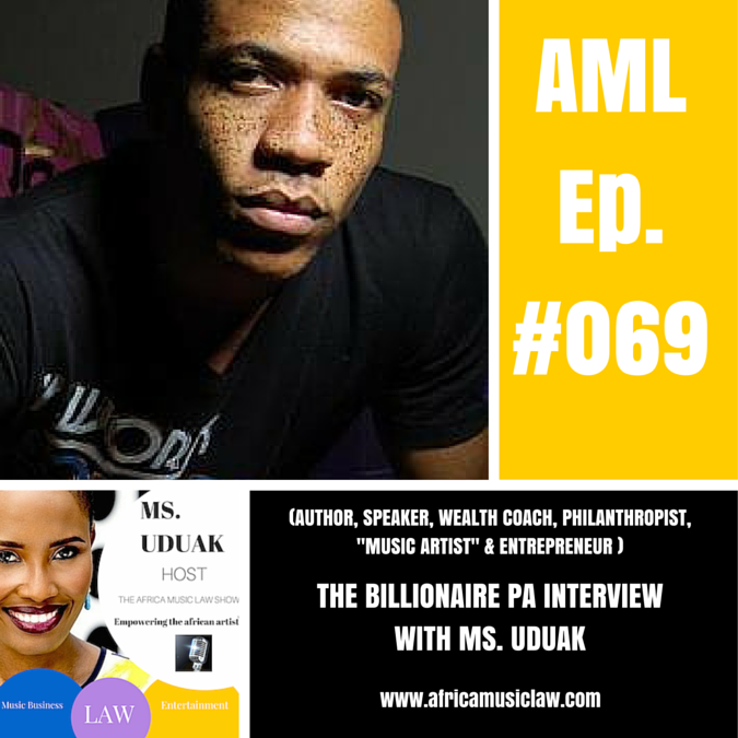 BillionairePA - AML 069: (Interview) Billionaire PA on How to Speak Your Dreams into Existence!
