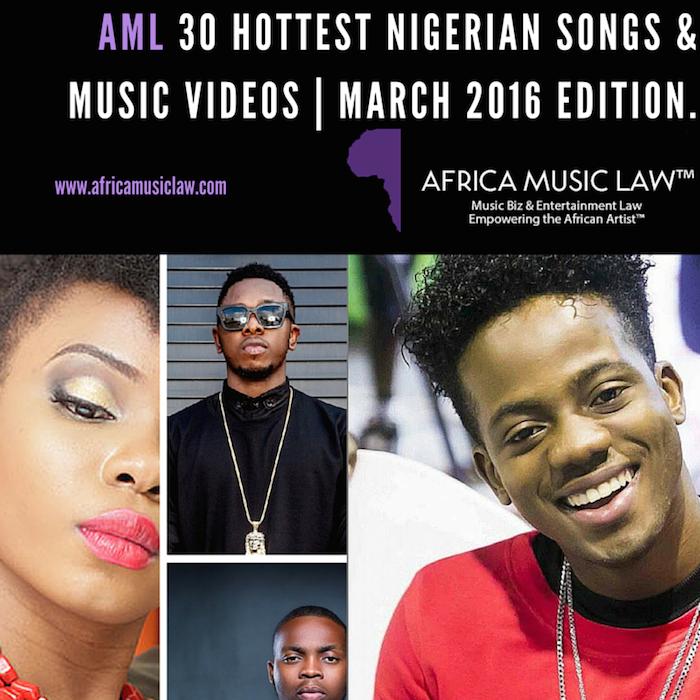 March2016AML - AML 30 Hottest Nigerian Songs & Music Videos  March 2016 Edition