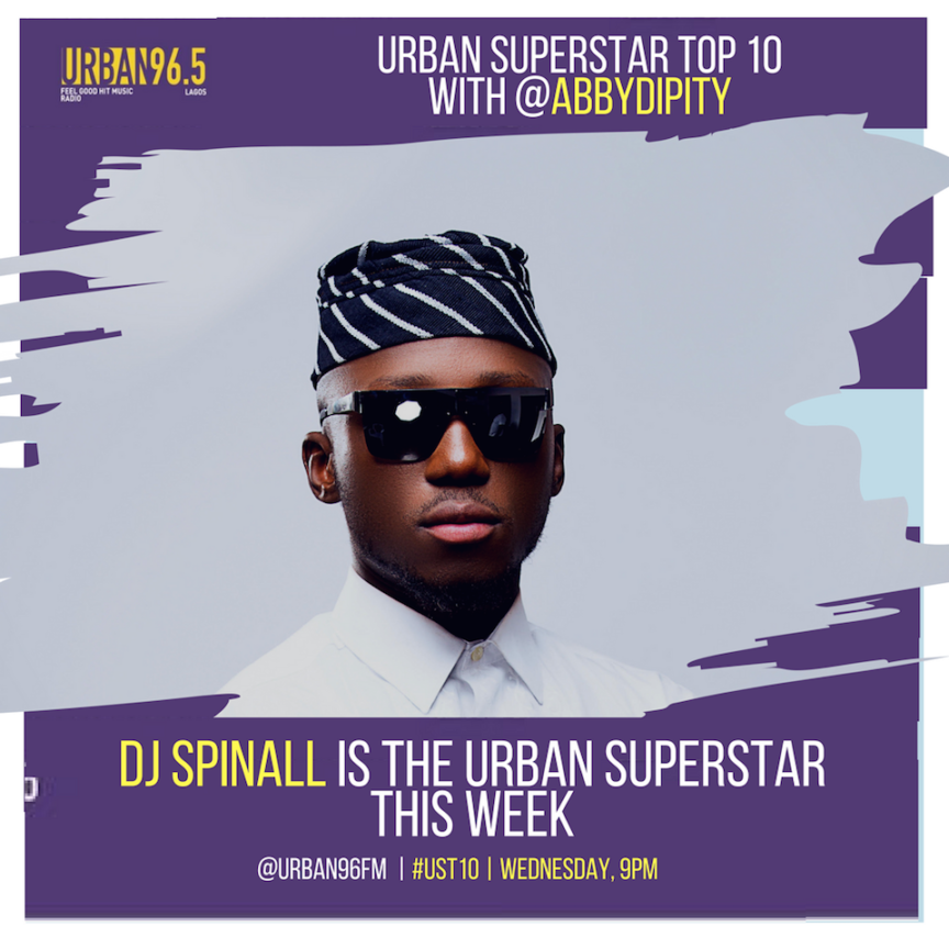 DJ Spinall Urban96.5 Africa Music Law 864x864 - Interview: Listen to @DJSpinall on @Urban96FM Superstar Top 10 with Abby