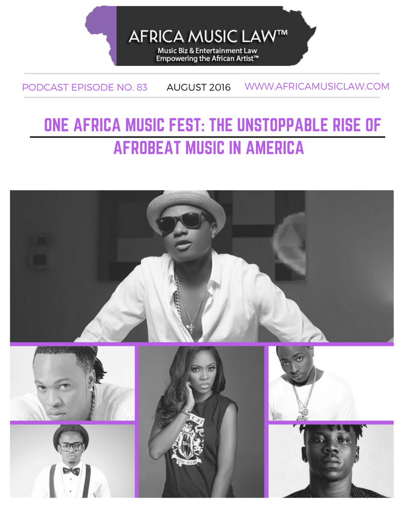 One Africa Music Fest The Unstoppable Rise of Afrobeat Music in America - AML 083: #OneAfricaMusicFest -- The Unstoppable Rise of Afrobeat Music in America