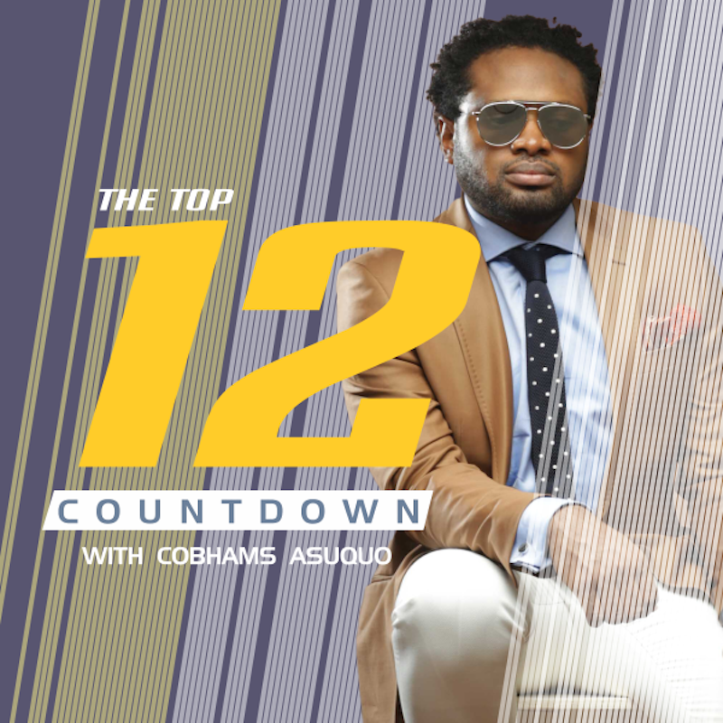 Top 10 Countdown with Cobhams Asuquo Africa Music Law 1 1 - Listen: (Podcast) 'The Top 12 Countdown with Cobhams Asuquo' - @CobhamsTop12