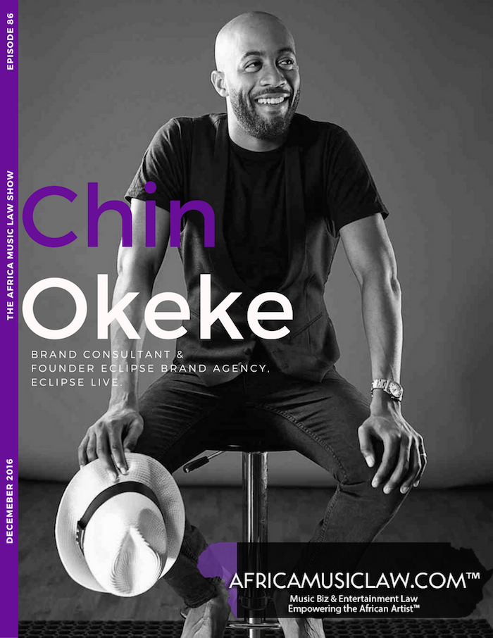 Chin Okeke - AML 086: (Exclusive) Interview with Chin Okeke, Brand Consultant & Founder of Eclipse Brand Agency & Eclipse Live