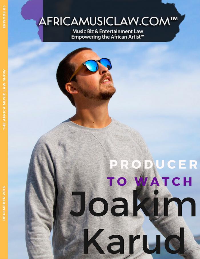 Joakim Karud AfricaMusicLaw - AML 085: (Exclusive) Introducing Joakim Karud, AML's rising super producer to watch!