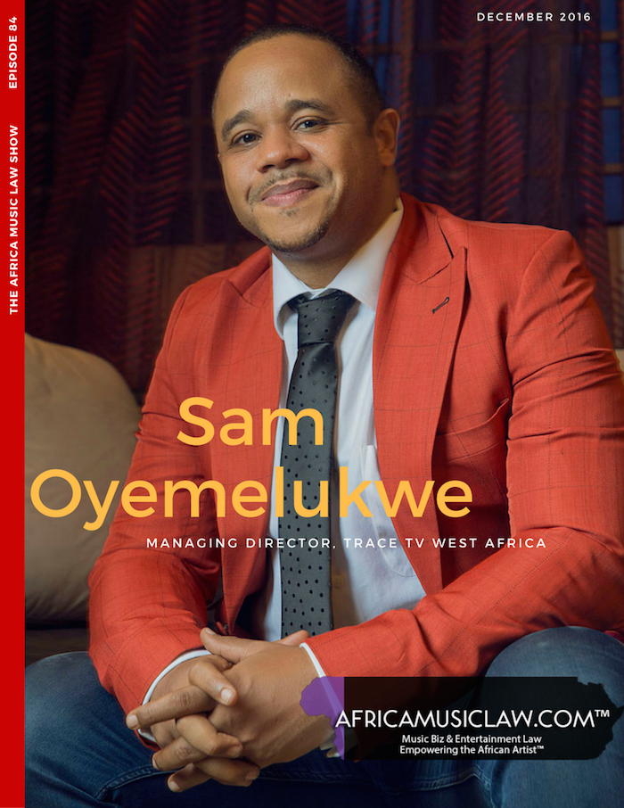 Sam Onyemelukwe Cover 2 - AML 084: (Exclusive) Interview with Sam Onyemelukwe, Managing Director Trace TV Anglophone West Africa