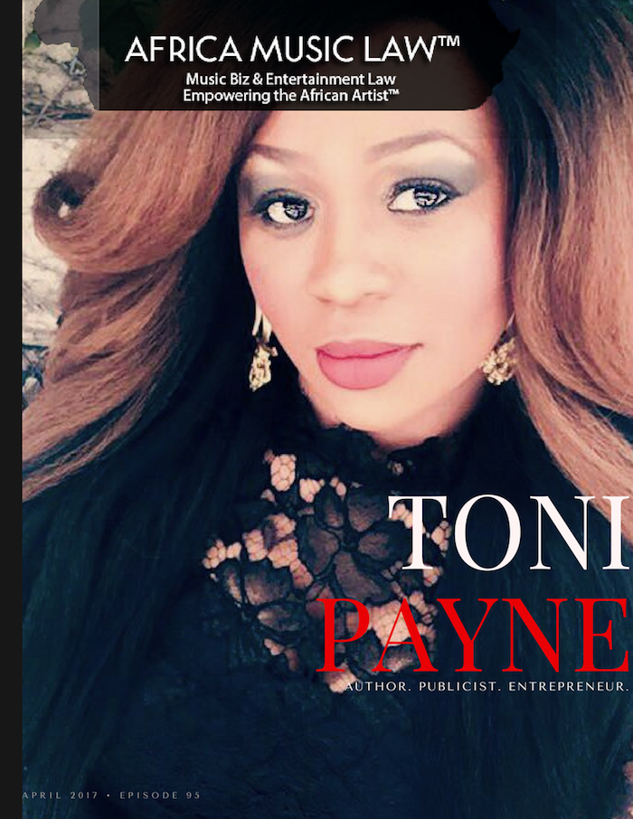 Toni Payne - AML 095: (Exclusive) Interview with Toni Payne, Publicist & Entrepreneur (Pt. 1)