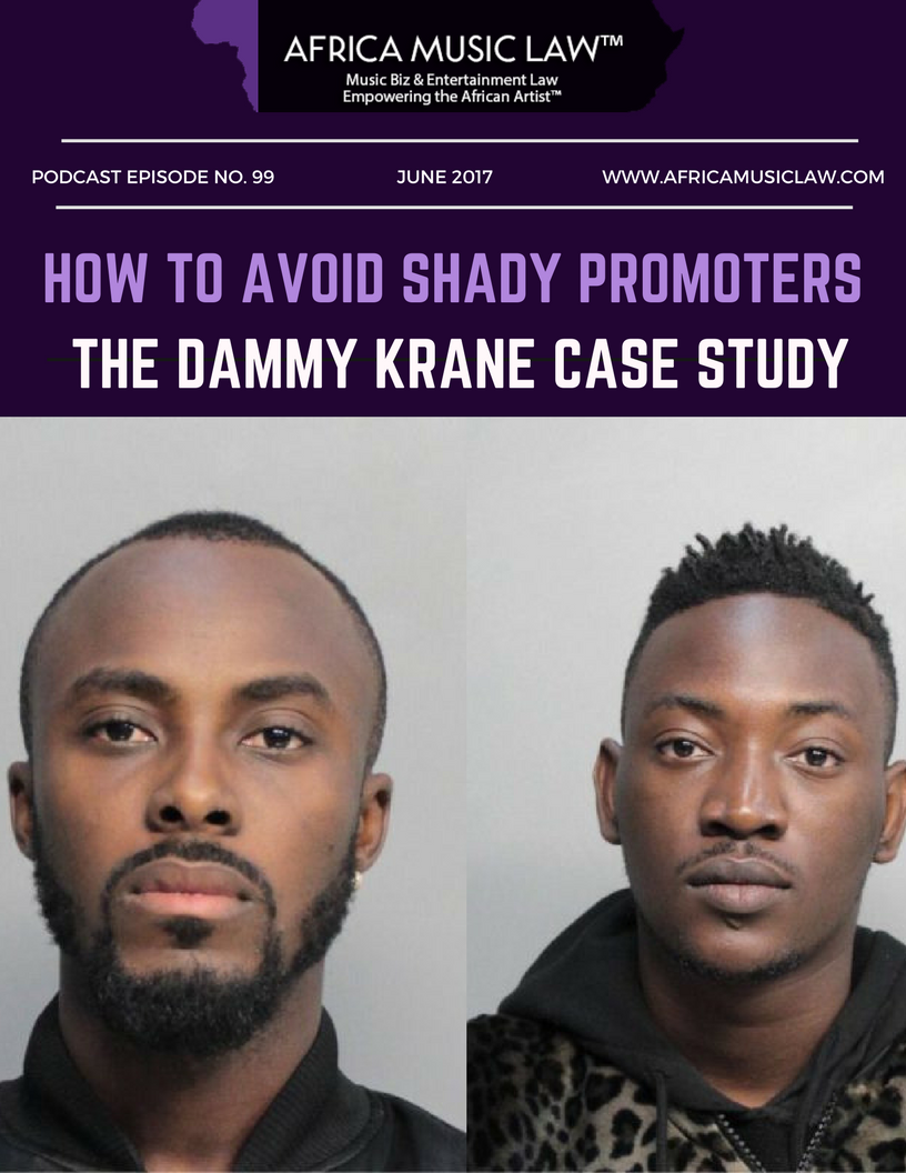 How to Avoid Shady Promoters - AML099: How to Avoid Shady Promoters - The Dammy Krane Case Study