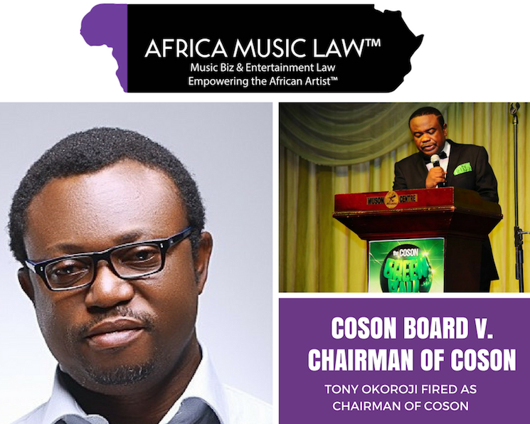 Tony Okoroji Fired as Chairman of COSON - Breaking: (Reaffirmed) Tony Okoroji Fired as Chairman of COSON, Nigeria's Performing Rights Organization + Why it Happened