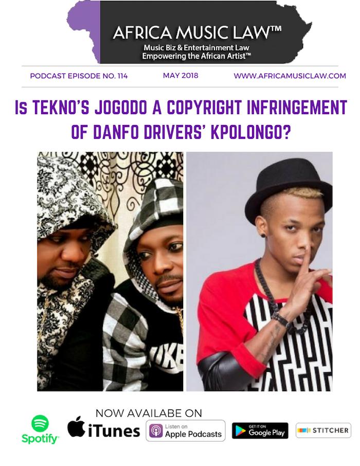 Tekno Jogodo Theft 1 - AML 114: Is Tekno's 'Jogodo' a Copyright Infringement of Danfo Drivers' 'Kpolongo'?
