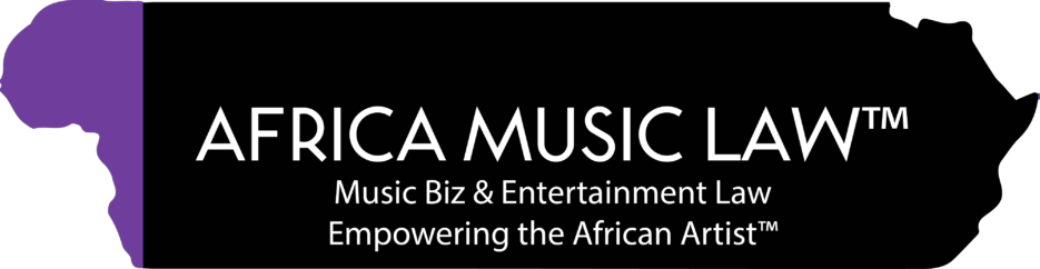 Music Business & Entertainment Law News Empowering the African Artist™